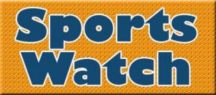 Sportswatch  For the week of July 20-26