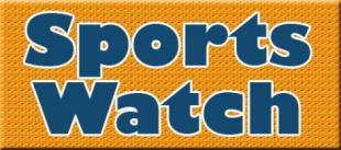 Sportswatch: For the week of July 27-Aug. 2